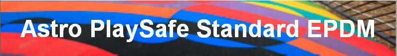 ASTRO PLAYSAFE STANDARD EPDM